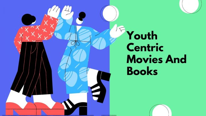Youth Centric Books & Movies